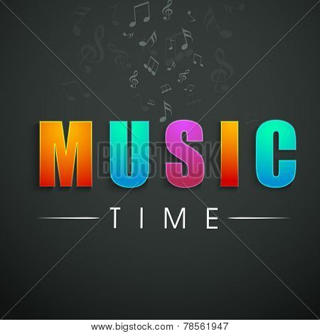 Colorful stylish shiny text of Music Time with musical notes on dark grey background.