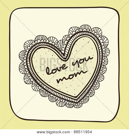 Vintage greeting card with floral decorated heart shape and text Love You Mom for Happy Mother's Day celebration.