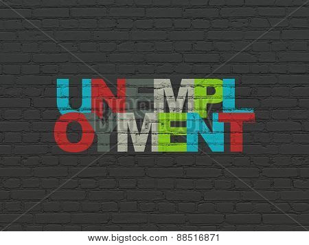 Finance concept: Unemployment on wall background