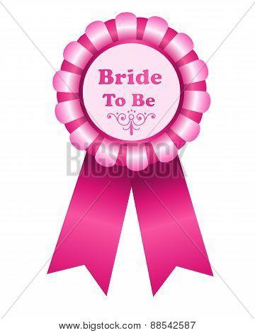 Bride To Be Ribbon Rosette