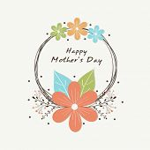picture of special day  - Colorful flowers decorated rounded frame on white background for Happy Mother - JPG