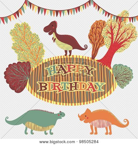 Lovely happy birthday card in vector. Sweet inspirational card with cartoon dinosaurs and trees in f