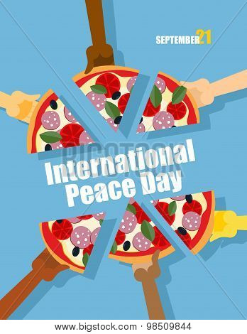 Day Of Peace. 21 September International Holiday. People Eat Pizza. Large Pizza Cut Into Pieces. Vec