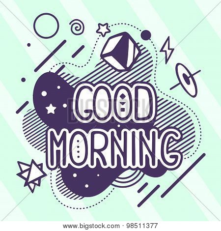 Vector Illustration Of Retro Color Good Morning Quote On Abstract Background.