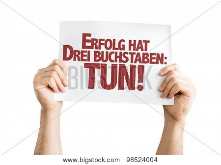 Success Has Three Letters: Do (in German) card isolated on white