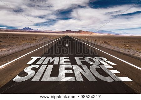 Time for Silence written on desert road