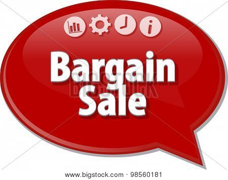 Speech bubble dialog illustration of business term saying Bargain Sale