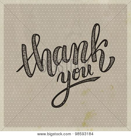 Thank You Handwritten Vector Illustration, Brush Pen Lettering On Vintage Old Background