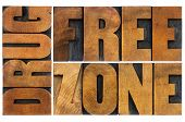 drug free zone word abstract - isolated text in vintage letterpress wood type poster
