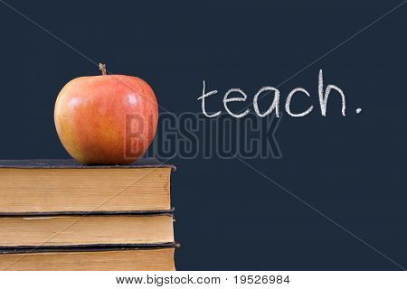 """teach"" written on blackboard with apple and books"