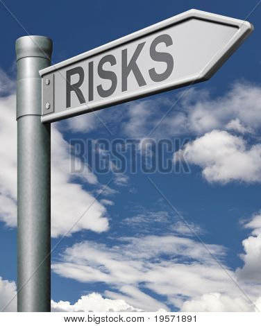 risks financial risk environmental risk or social risk risky business dangerous, risk assesment risk management, road arrow with clipping path