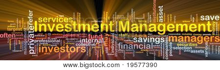 Background concept wordcloud illustration of investment management glowing light