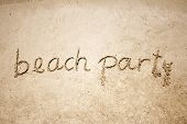 image of beach party  - Beach party handwritten in sand for natural - JPG