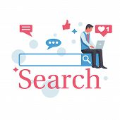 Searching Concept. Man With A Laptop Is Sitting On The Search Bar. Modern Technologies. Vector Illus poster