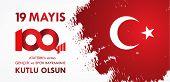 19 Mayis Ataturku Anma, Genclik Ve Spor Bayrami. Translation From Turkish: 19Th May Of Ataturk, You poster