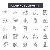 Camping Equipment Line Icons, Signs Set, Vector. Camping Equipment Outline Concept, Illustration: Te poster