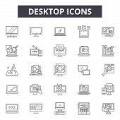 Desktop Line Icons, Signs Set, Vector. Desktop Outline Concept, Illustration: Desktop, Internet, Com poster