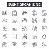 Event Organizing Line Icons, Signs Set, Vector. Event Organizing Outline Concept, Illustration: Busi poster