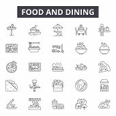 Food And Dining Line Icons, Signs Set, Vector. Food And Dining Outline Concept, Illustration: Food,  poster