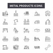 Metal Products Line Icons, Signs Set, Vector. Metal Products Outline Concept, Illustration: Metal, I poster
