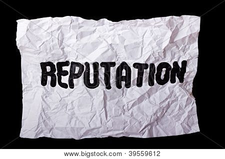 "Wrinkled Sheet Of Paper With Inscription ""reputation"""
