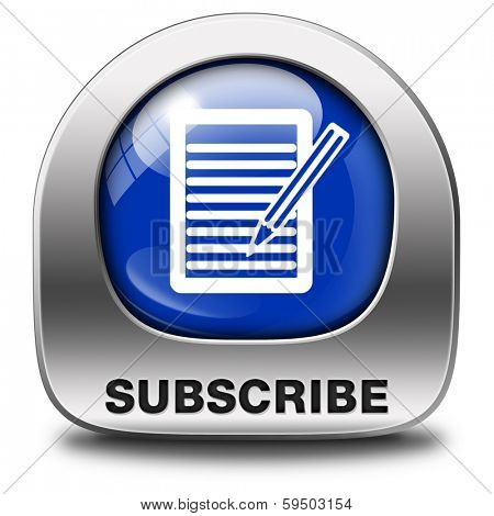 Subscribe here and now online free subscription and membership for newsletter or blog join today blue button or icon