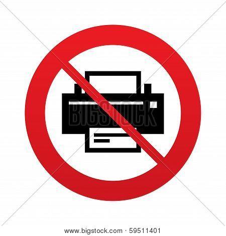 No Print sign icon. Printing symbol.