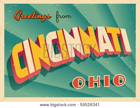 Vintage Touristic Greeting Card - Cincinnati, Ohio - Vector EPS10. Grunge effects can be easily removed for a brand new, clean sign.