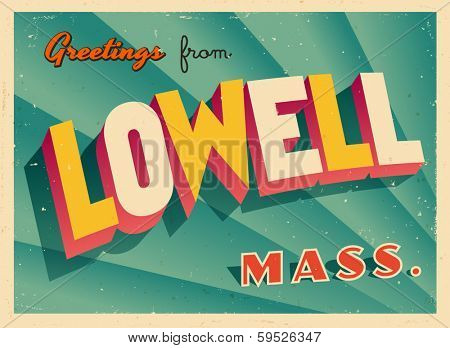 Vintage Touristic Greeting Card - Lowell, Massachusetts - Vector EPS10. Grunge effects can be easily removed for a brand new, clean sign.