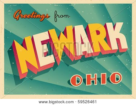 Vintage Touristic Greeting Card - Newark, Ohio - Vector EPS10. Grunge effects can be easily removed for a brand new, clean sign.