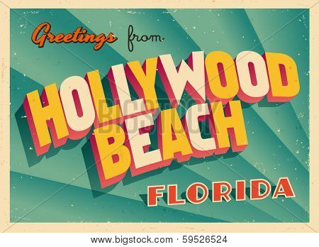 Vintage Touristic Greeting Card - Hollywood Beach, Florida - Vector EPS10. Grunge effects can be easily removed for a brand new, clean sign.