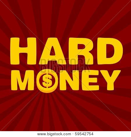 Text Hard Money