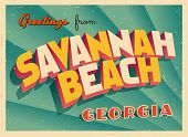 Vintage Touristic Greeting Card - Savannah Beach, Georgia - Vector EPS10. Grunge effects can be easi