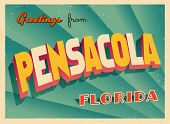 Vintage Touristic Greeting Card - Pensacola, Florida - Vector EPS10. Grunge effects can be easily re