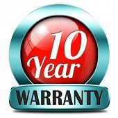 stock photo of ten  - 10 year warranty top quality product ten years assurance and replacement best top quality guarantee guaranteed commitment red sign or button - JPG