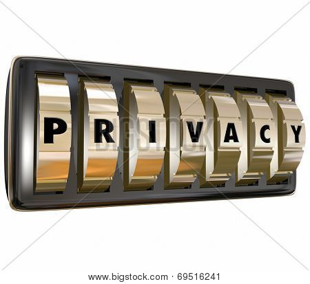 Privacy word in letters on gold lock dials keeping your personal information safe and protecting data from theft and hacking