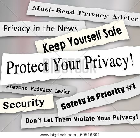 Protect Your Privacy newspaper headlines and other news features including must-read advice, safety is priority, prevent leaks and more