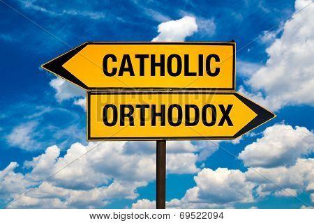 Catholic Or Orthodox