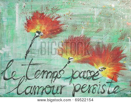 Red Poppy Flowers - Hand Painted Acrylic With French Aphorism
