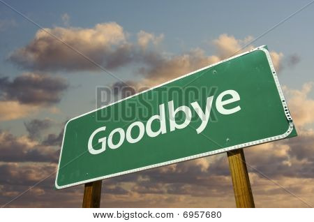 Goodbye Green Road Sign