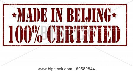 Made In Beijing One Hundred Percent Certified