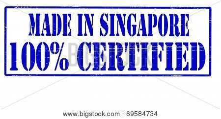 Made In Singapore One Hundred Percent Certified