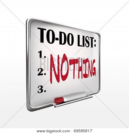 The Word Nothing On To-do List Whiteboard
