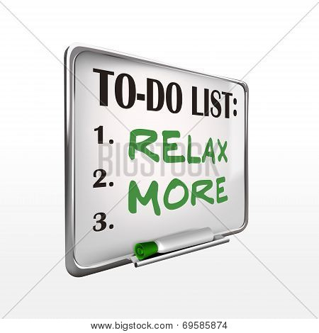 Relax More On To-do List Whiteboard