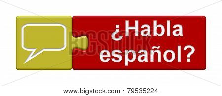 Puzzle Button: Do you speak spanish