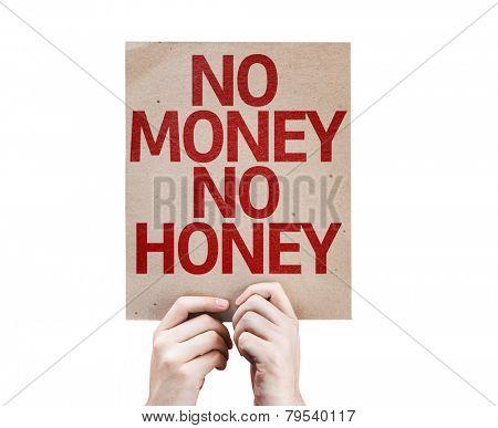 No Money No Honey card isolated on white background