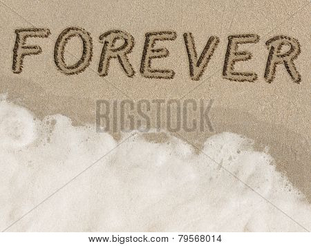 Forever written in sand on the beach.