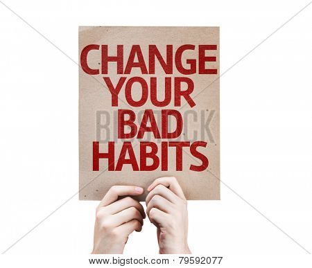Change Your Bad Habits card isolated on white background