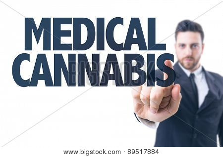 Business man pointing the text: Medical Cannabis