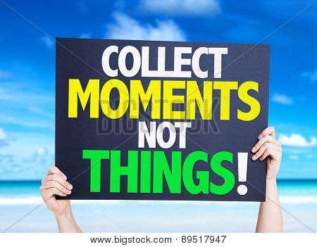 Collect Moments Not Things card with beach background